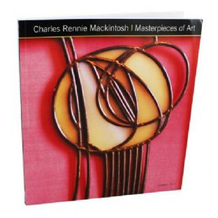 Charles Rennie Mackintosh - Masterpieces Of Art